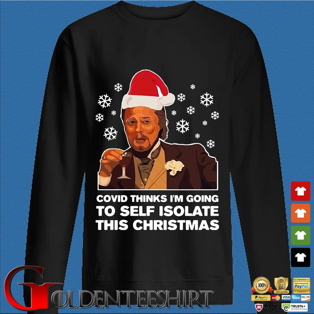 Santa Leonardo DiCaprio Covid thinks I'm going to self isolate this Christmas sweater