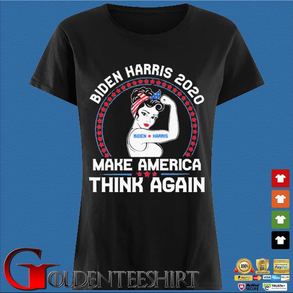 Strong Girl Biden Harris 2020 make America think again s Den Ladies
