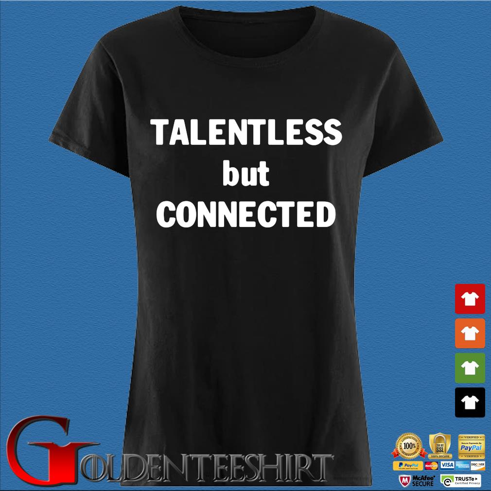 Talentless but connected s Den Ladies