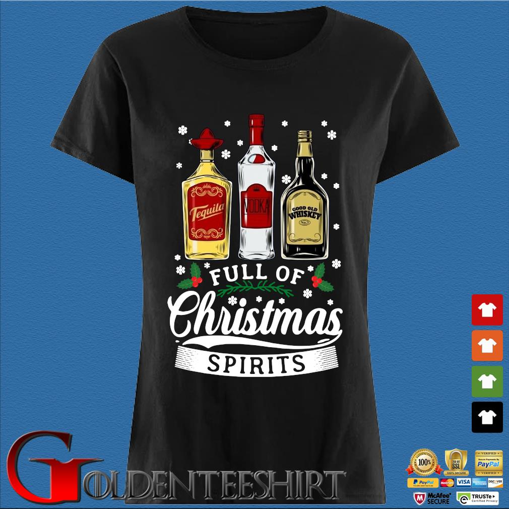 Tequila Vodka and Good Old Whiskey full of Christmas spirits sweater Den Ladies