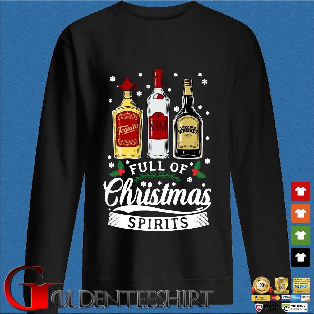 Tequila Vodka and Good Old Whiskey full of Christmas spirits sweater