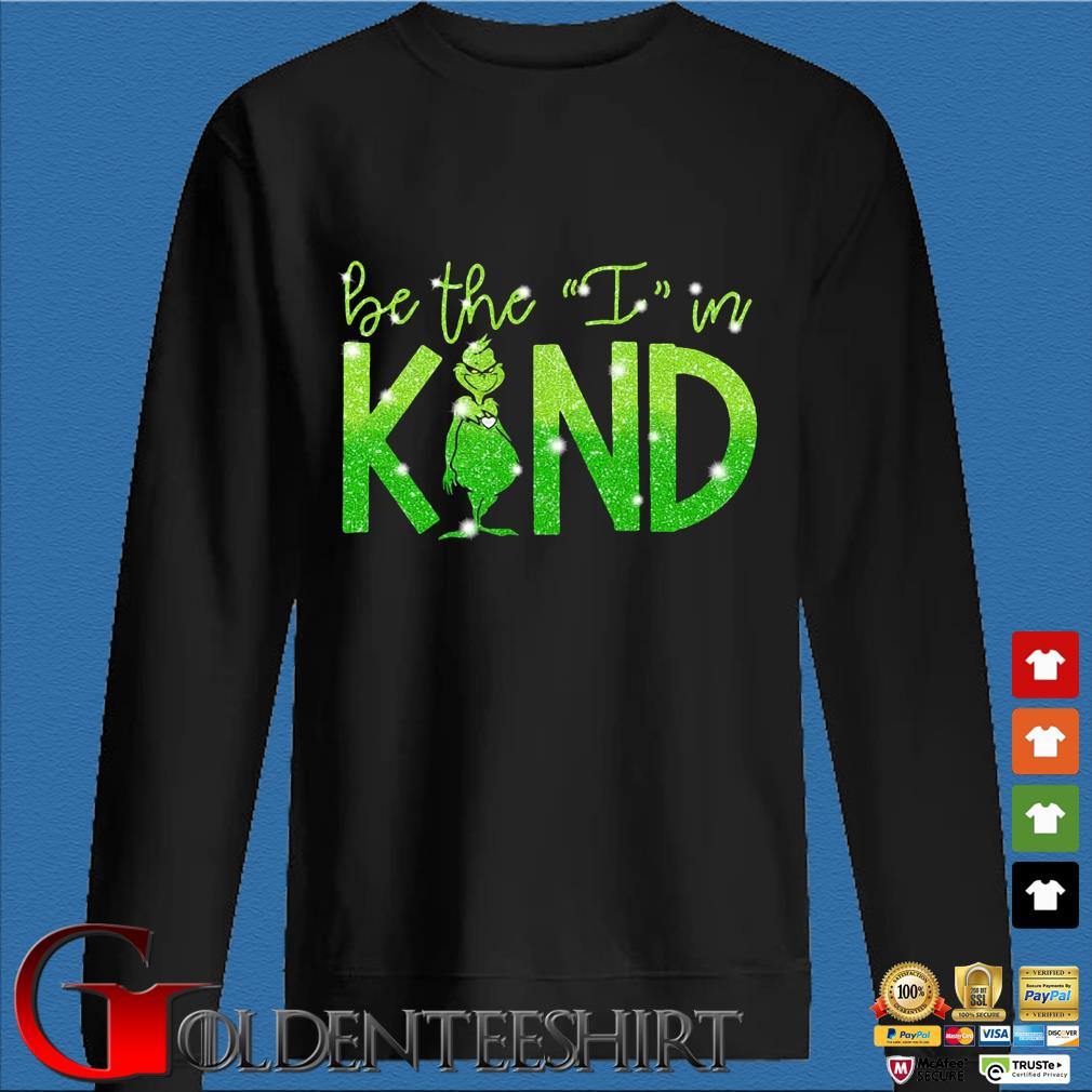 The Grinch be the I in kind Diamond shirt