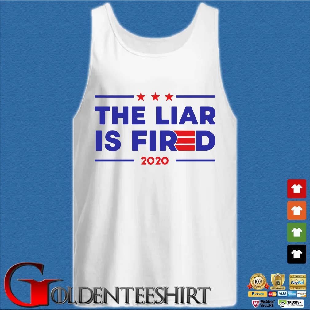 The liar is fired Joe Biden 2020 s Tank top trắng