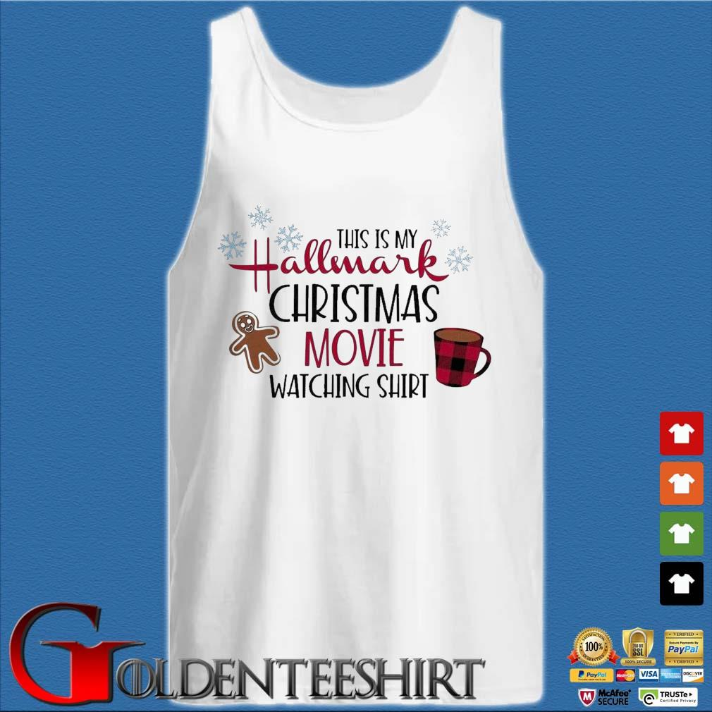 This is my Hallmark Christmas movie watching sweater Tank top trắng