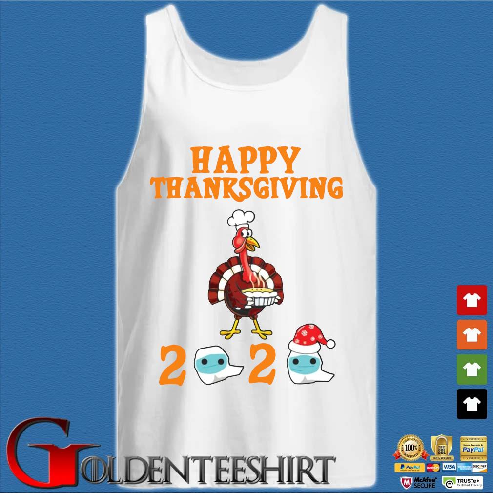 Turkey happy Thanksgiving 2020 face mask sweater Tank top trắng