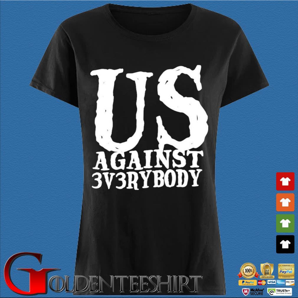 Ua3 Clothing Merch US Against 3v3rybody Shirt Den Ladies