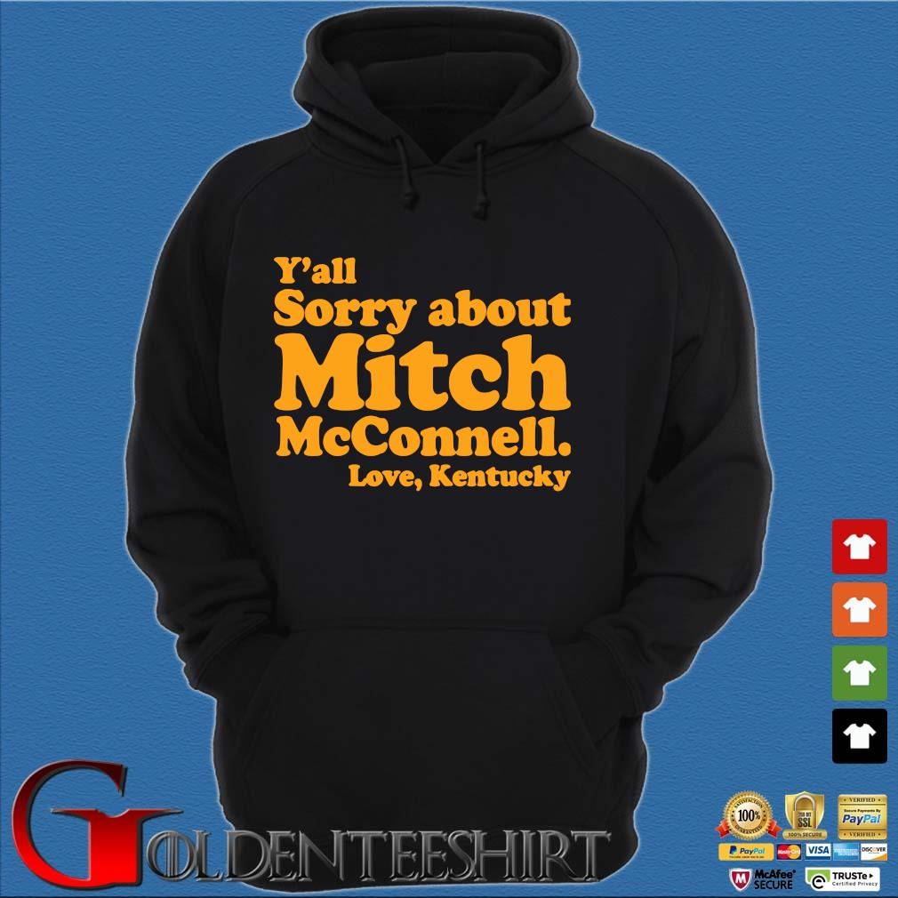 Y'all sorry about mitch mcconnell love kentucky s Hoodie đen
