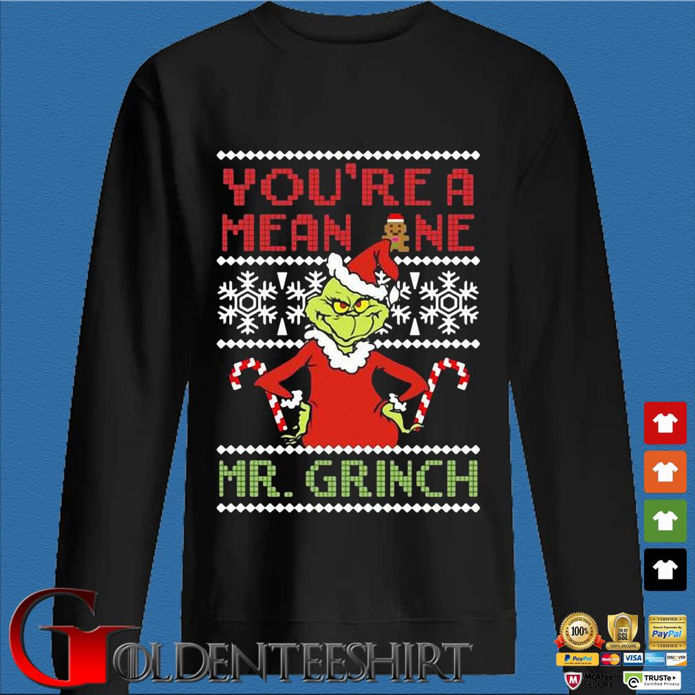 You're a mean one Mr. Grinch Ugly Christmas sweater