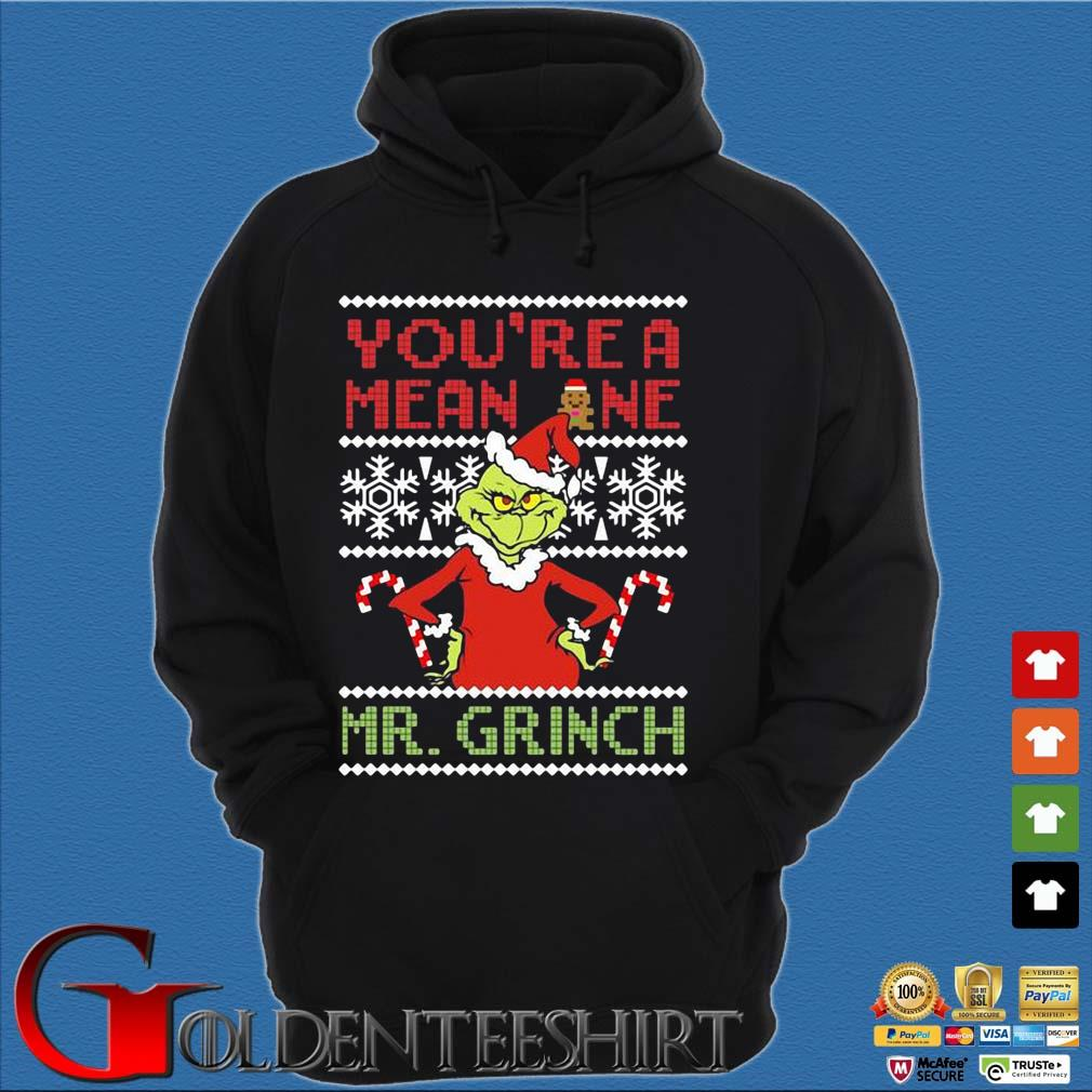You're a mean one Mr. Grinch Ugly Christmas sweater Hoodie đen