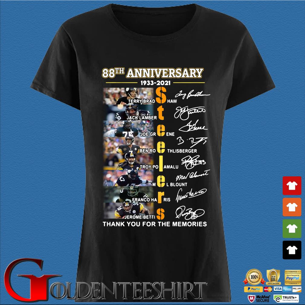 88th anniversary 1933-2020 Pittsburgh Steelers thank you for the memories signatures s Den Ladies