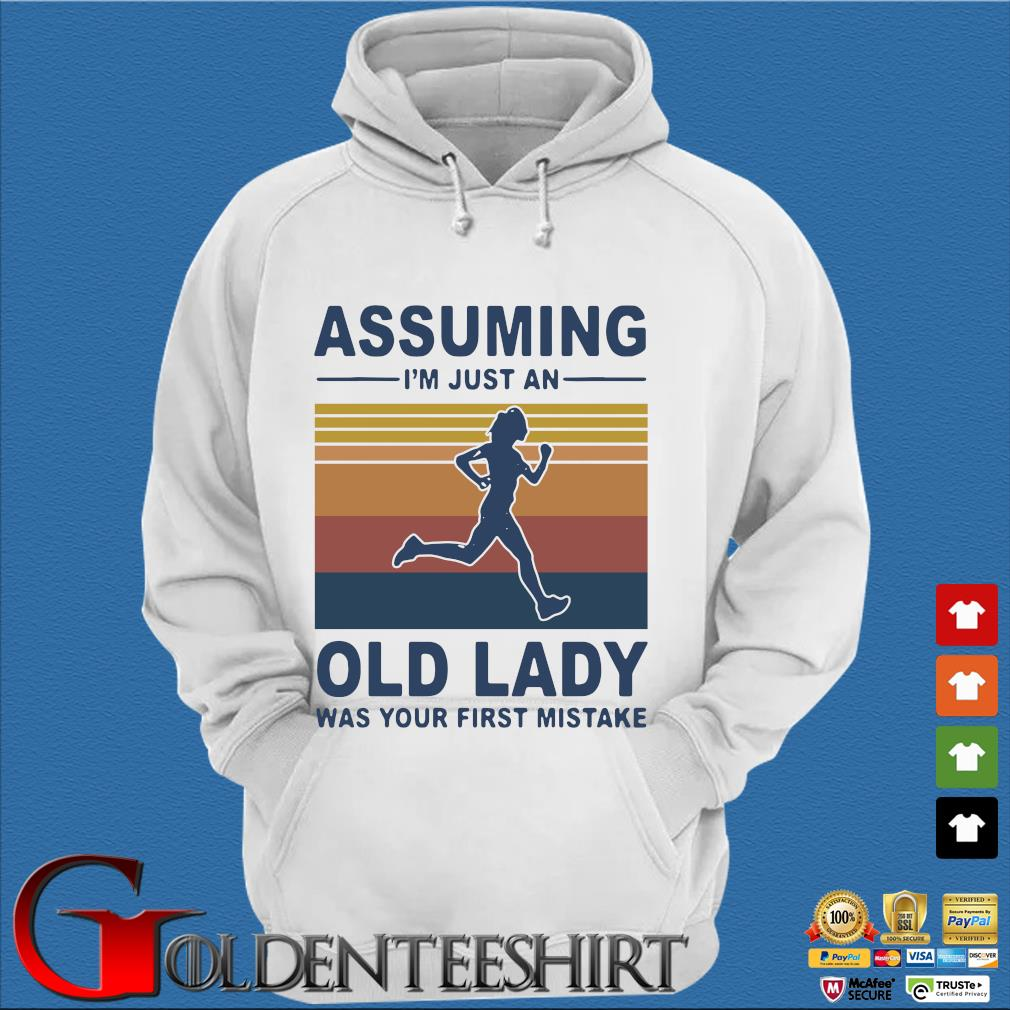 Assuming I'm just an old lady was your first mistake vintage s Trang Hoodie
