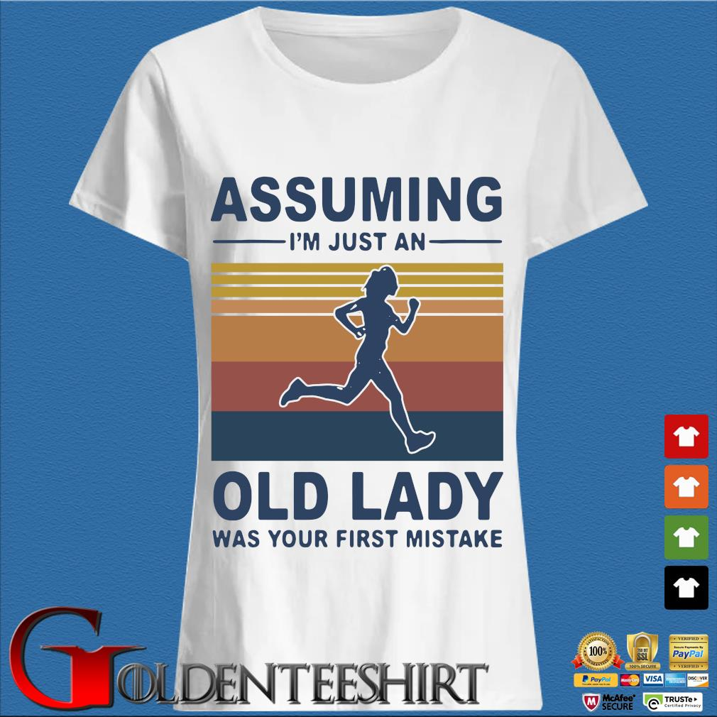 Assuming I'm just an old lady was your first mistake vintage s Trang Ladies