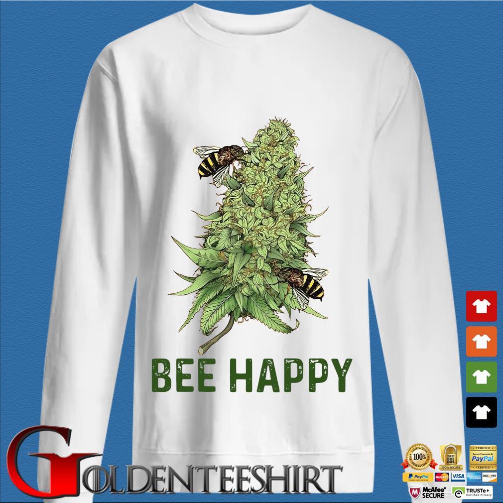 Bee Happy Weed Shirt