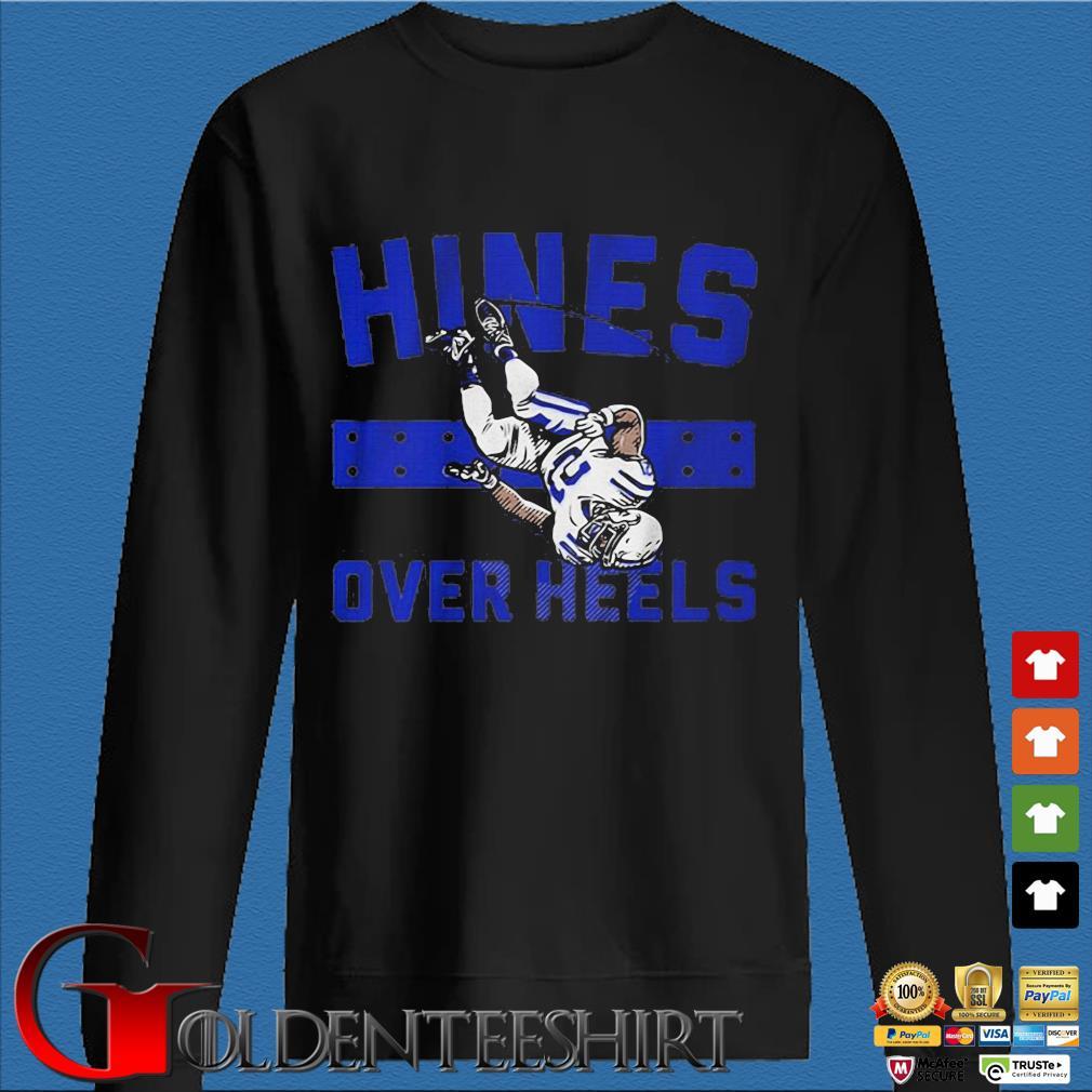 Hines over heels shirt