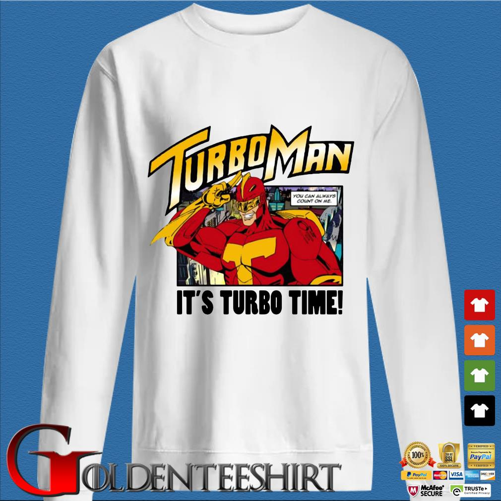 Turbo Man it's Turbo time shirt
