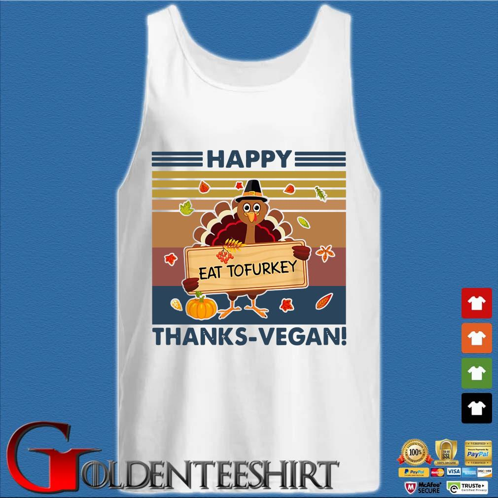 Turkey happy eat tofurkey thanks-vegan vintage s Tank top trắng