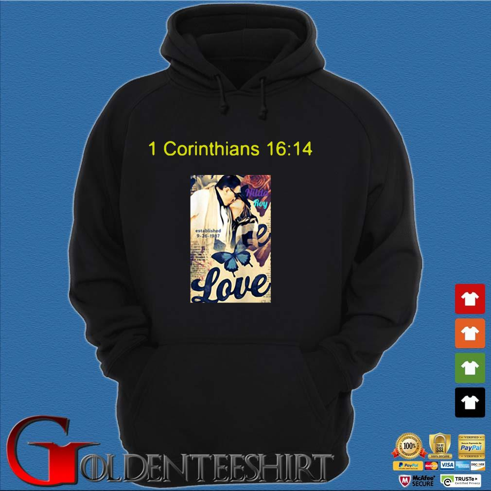 1 corinthians 16 14 love s Hoodie đen