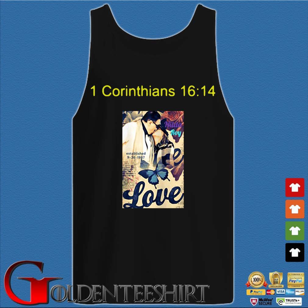 1 corinthians 16 14 love s Tank top den