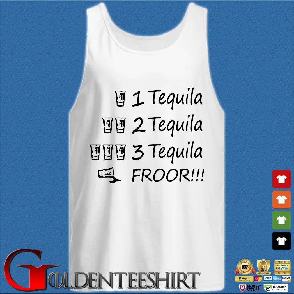 1 tequila 2 tequila 3 tequila froor s Tank top trắng