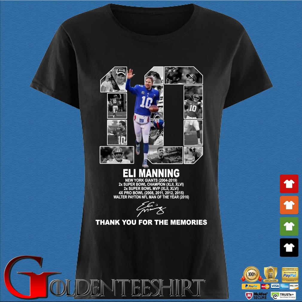 10 Eli Manning New York Giants Thank You For The Memories Shirt Den Ladies