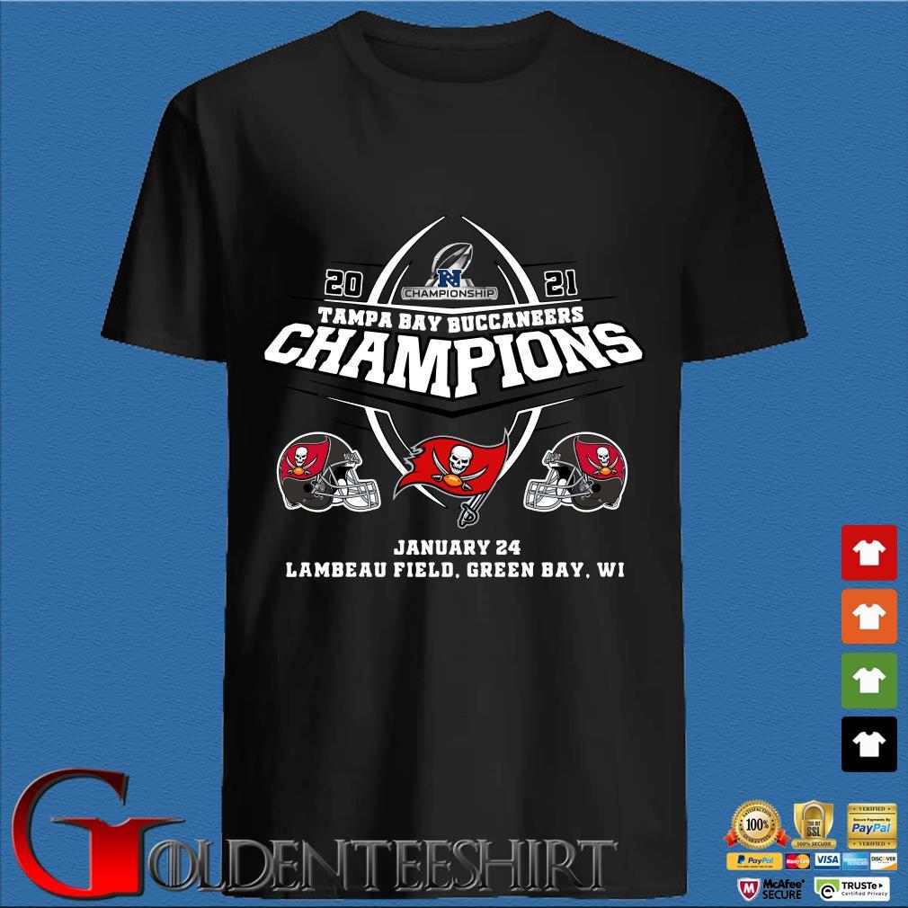 2021 Championship Tampa Bay Buccaneers Champions january 24 lambeau field green bay wi shirt
