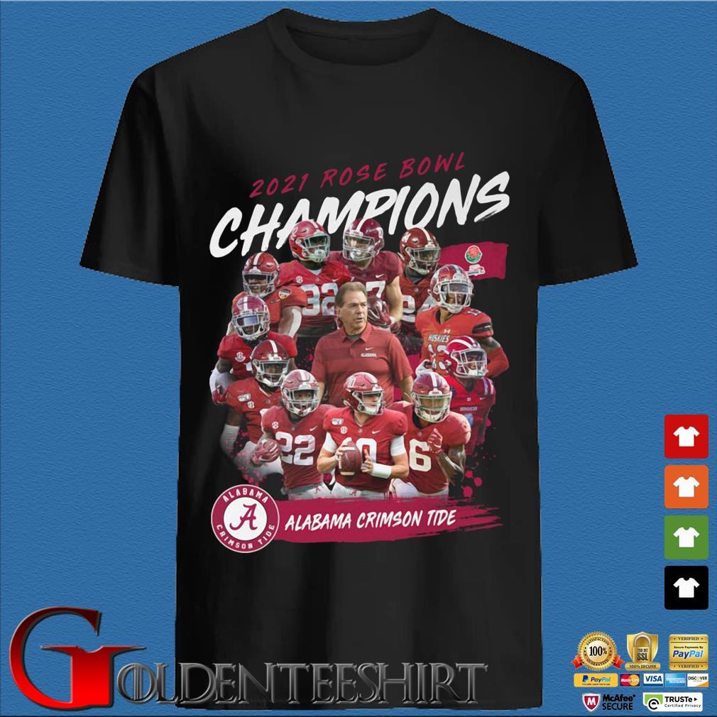 2021 Rose Bowl Champions Alabama Crimson Tide s den Shirt