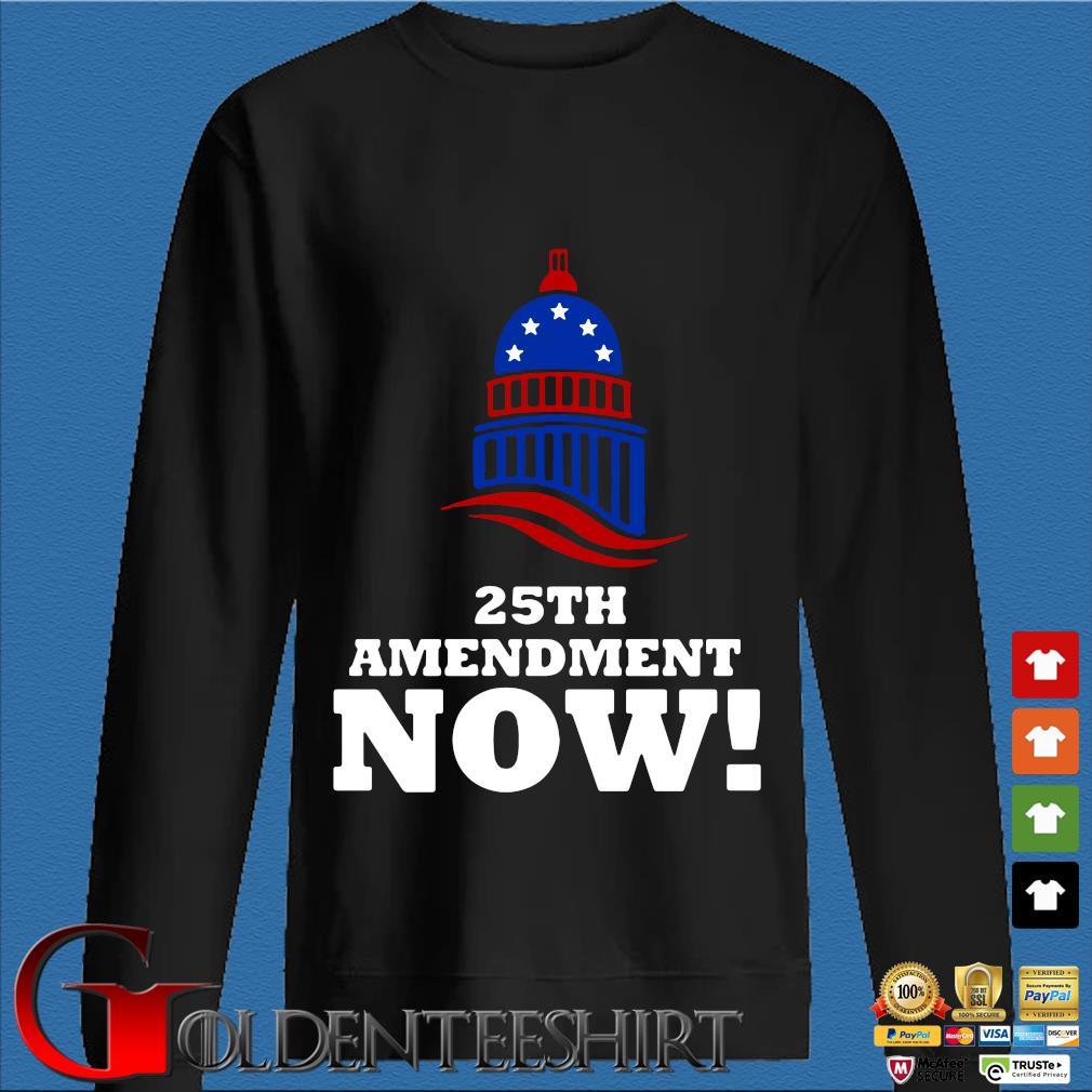 25th Amendment Now Remove Trump Fom Shirt Den Sweater