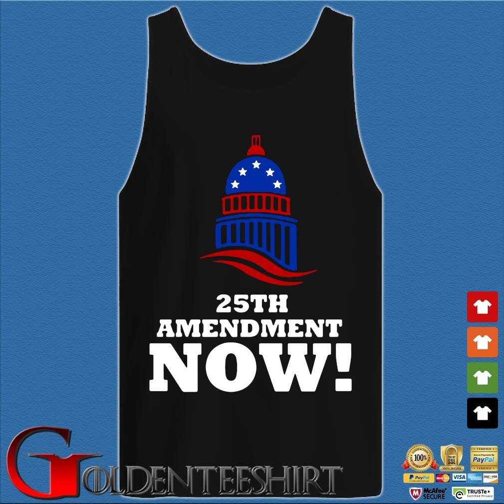 25th Amendment Now Remove Trump Fom Shirt Tank top den
