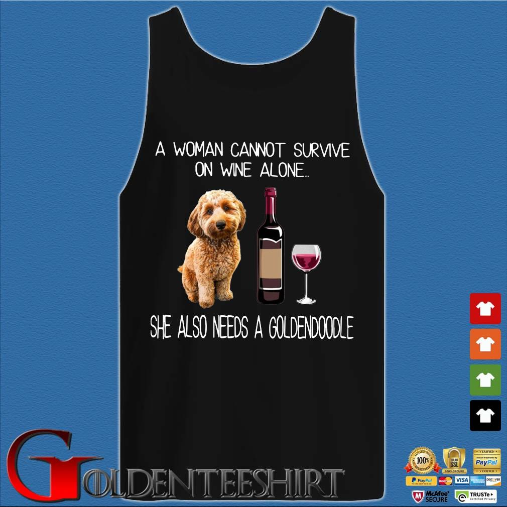 A woman cannot survive on wine alone she also needs a goldendoodle s Tank top den
