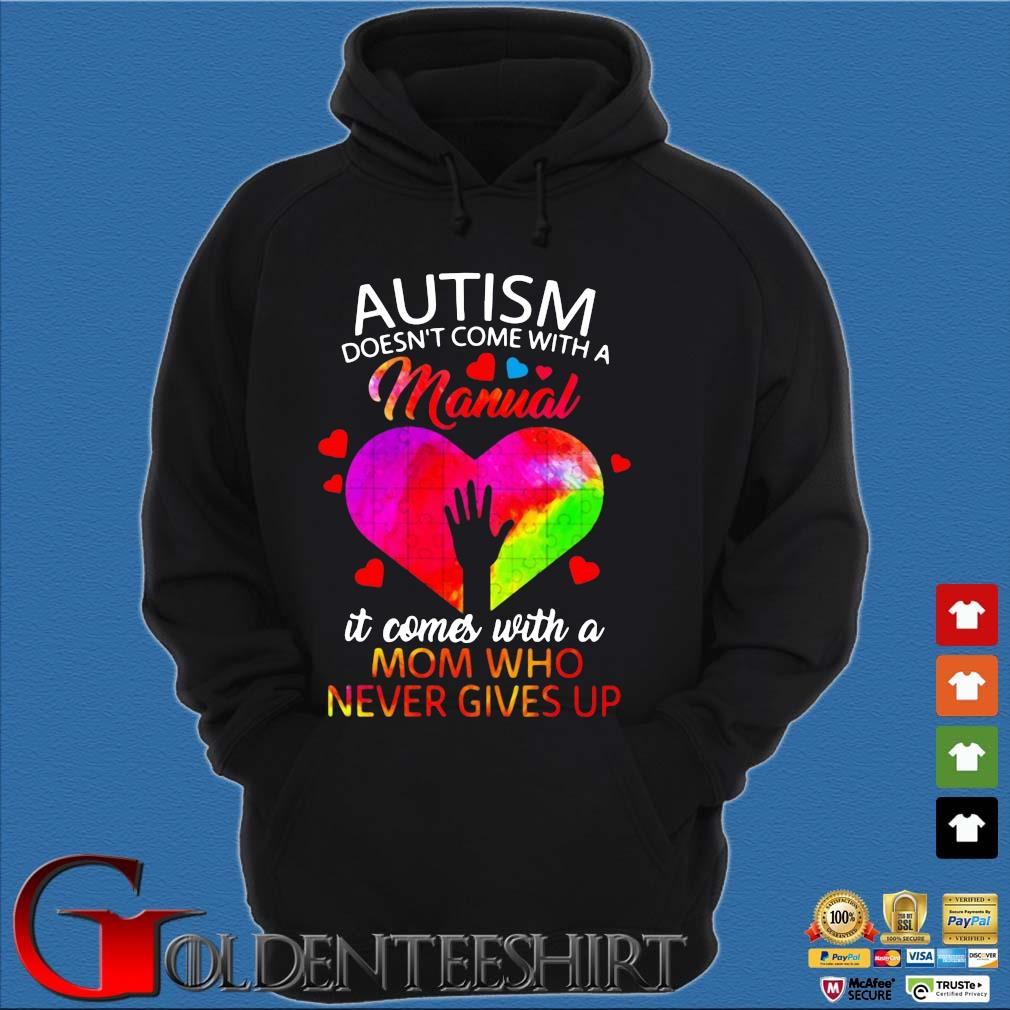Autism doesn't come with a manual it comes with a mom who never gives up s Hoodie đen