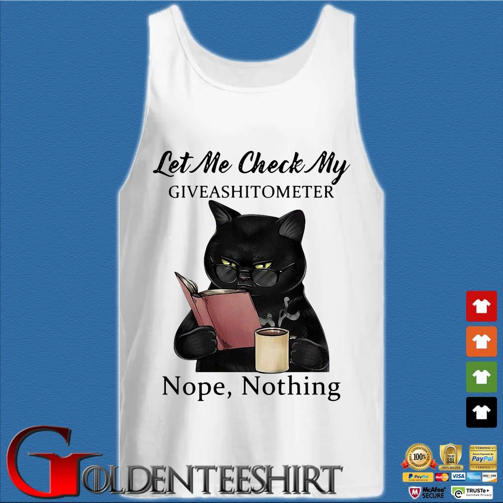 Black Cat let Me check my giveashitometer nope nothing s Tank top trắng