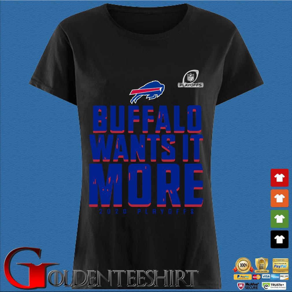 Buffalo Bills Wants It More 2020 Playoffs T-Shirt Den Ladies