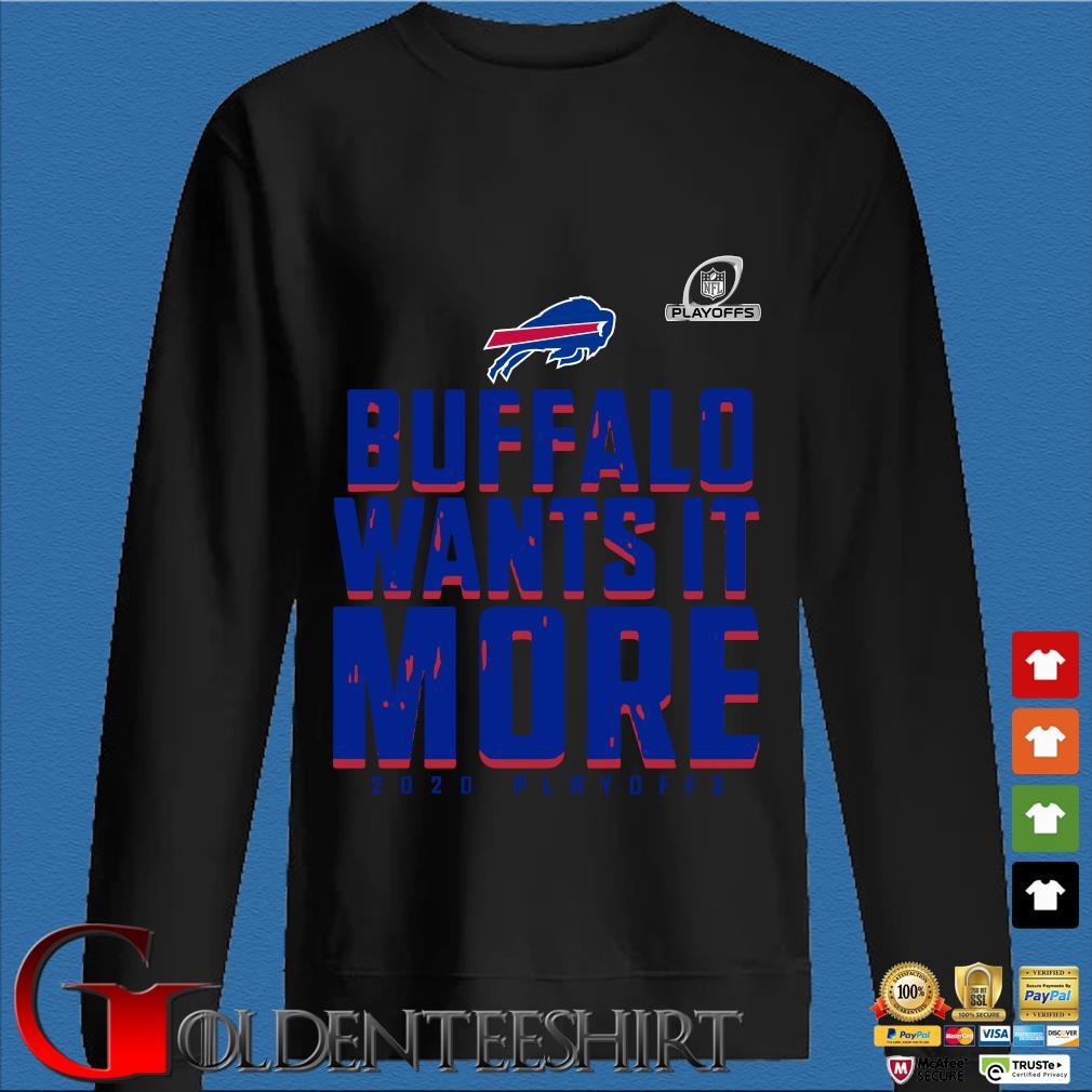 Buffalo Bills Wants It More 2020 Playoffs T-Shirt Den Sweater