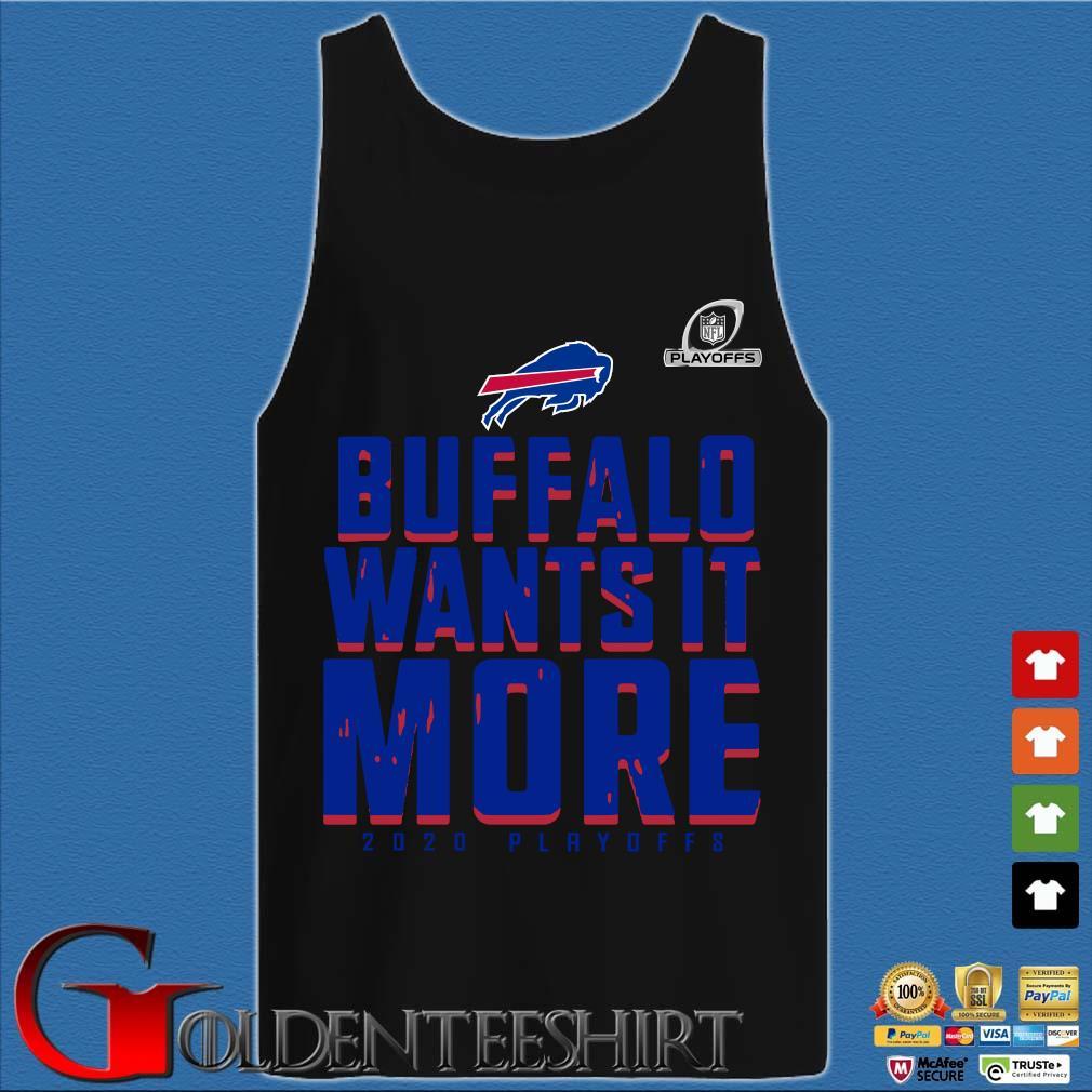 Buffalo Bills Wants It More 2020 Playoffs T-Shirt Tank top den