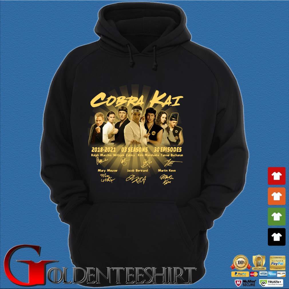 Cobra Kai 2018-2021 03 seasons 30 episodes signatures Shirt Hoodie đen
