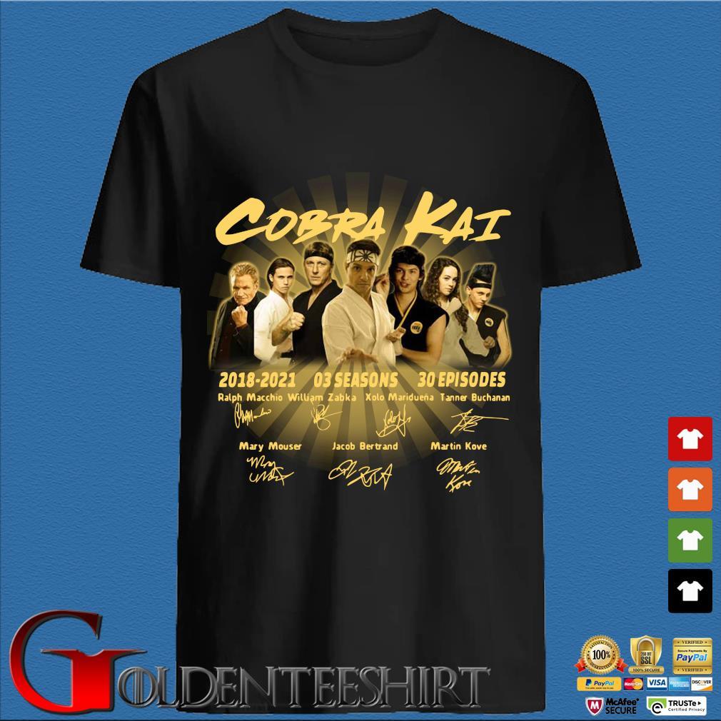 Cobra Kai 2018-2021 03 seasons 30 episodes signatures Shirt