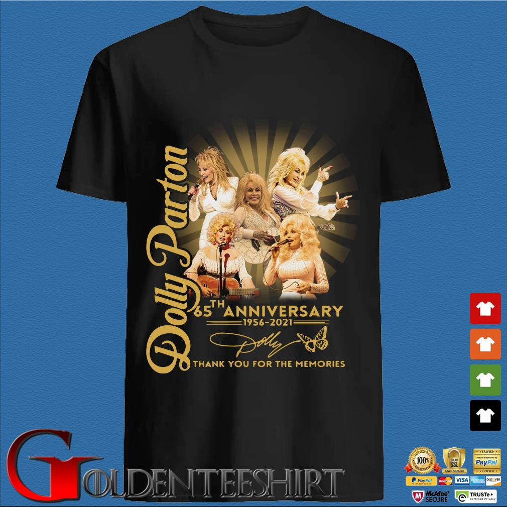 Dolly Parton 65th anniversary 1956-2021 thank you for the memories signature shirt