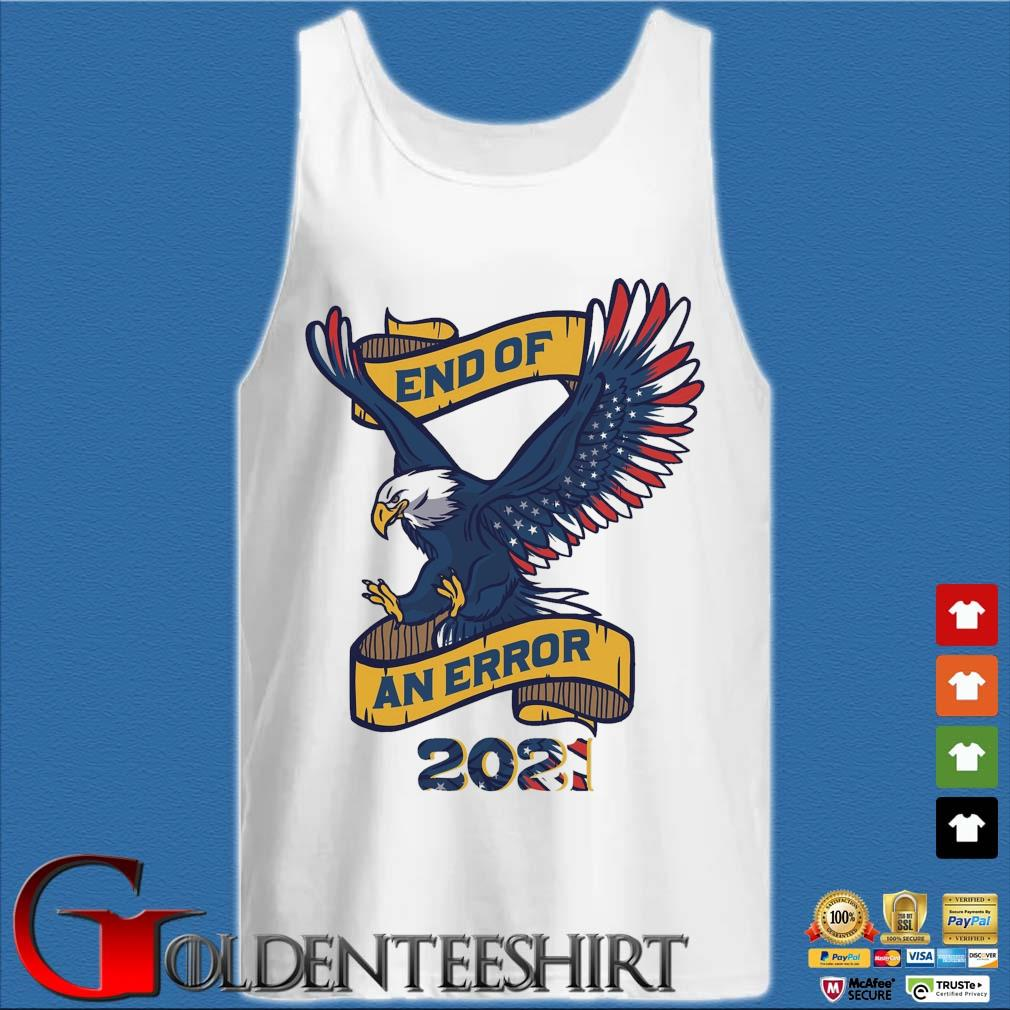 Eagle American flag end of an error 2021 tee s Tank top trắng