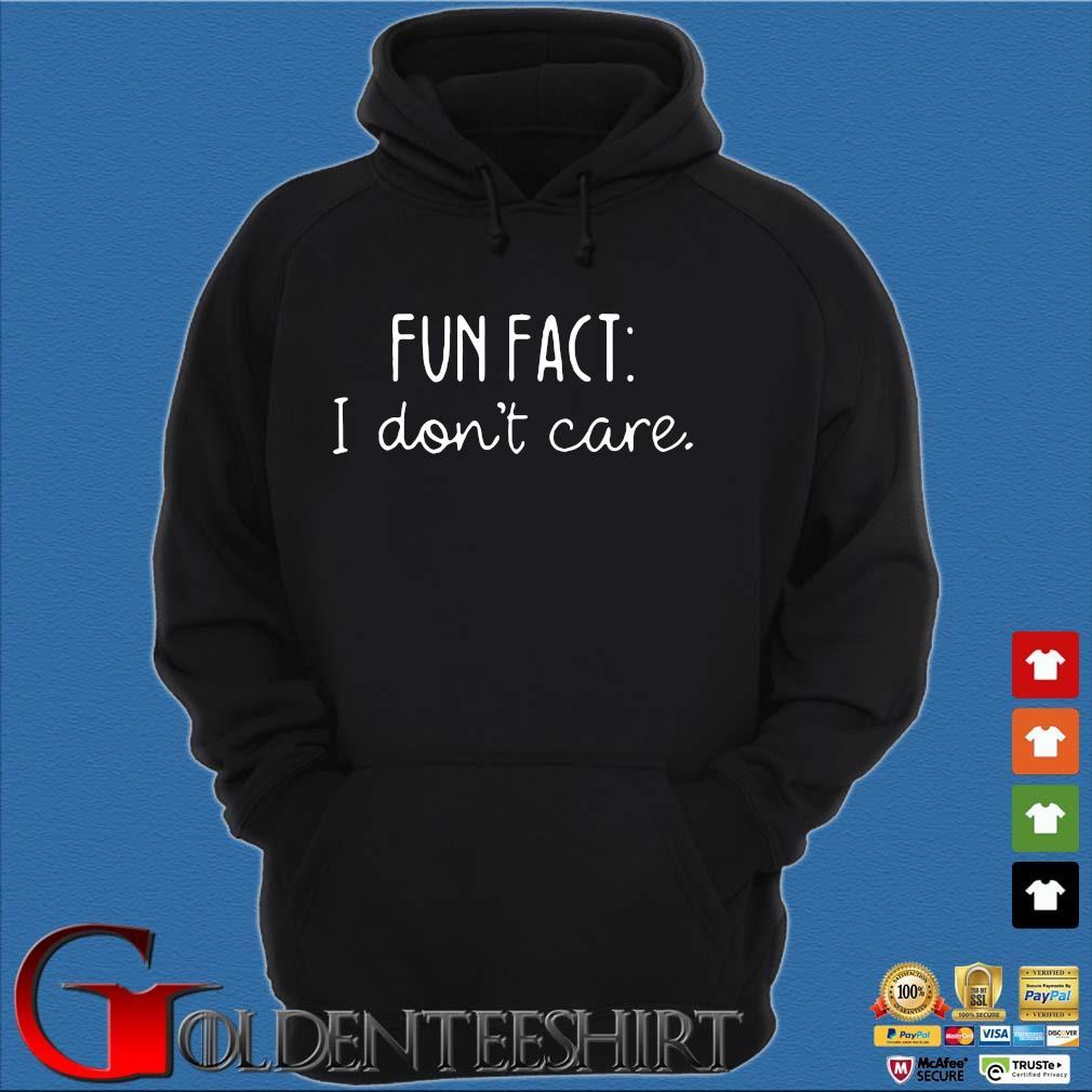 Fun fact I don't care s Hoodie đen