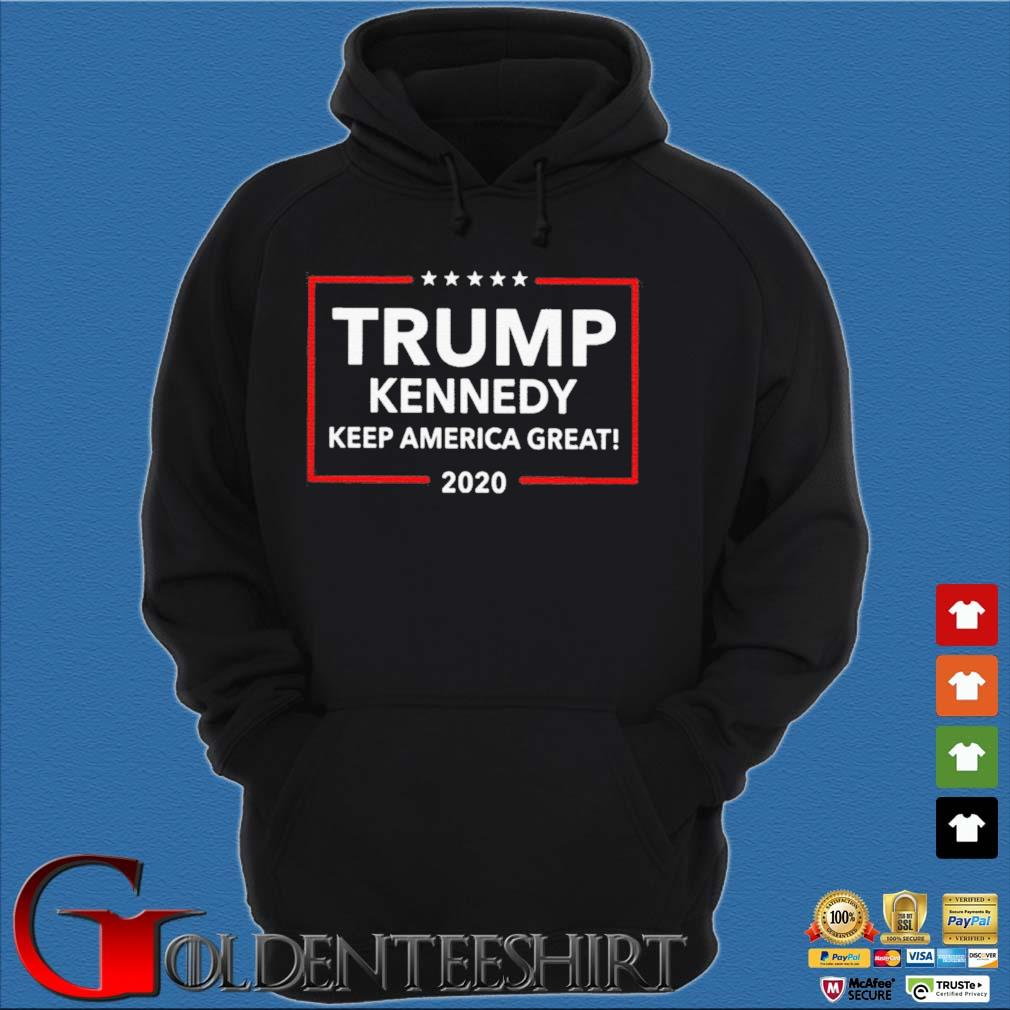 Funny Trump Kennedy Keep America Great 2020 Shirt Hoodie đen