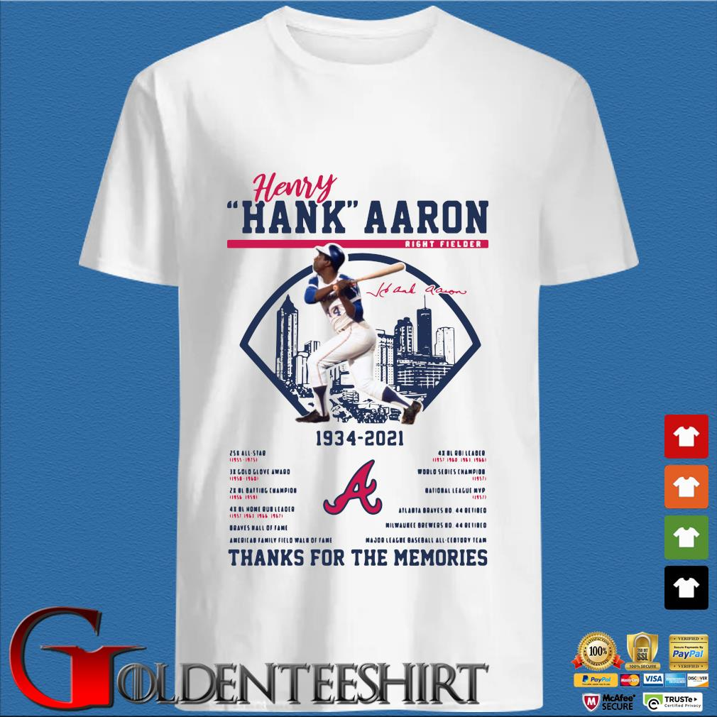 Henry Hank Aaron 1934-2021 thanks you for the memories signature shirt