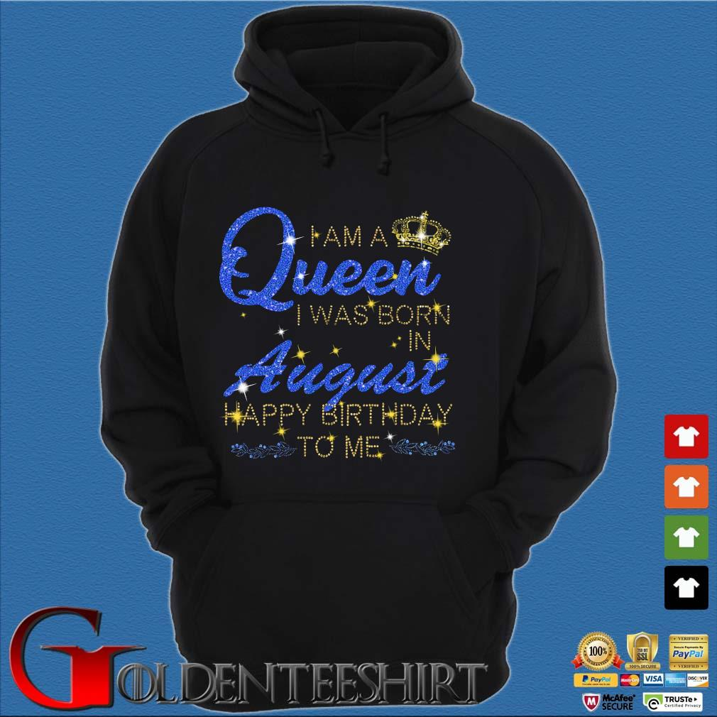 I am a Queen I was born in august Happy Birthday to Me Diamond s Hoodie đen