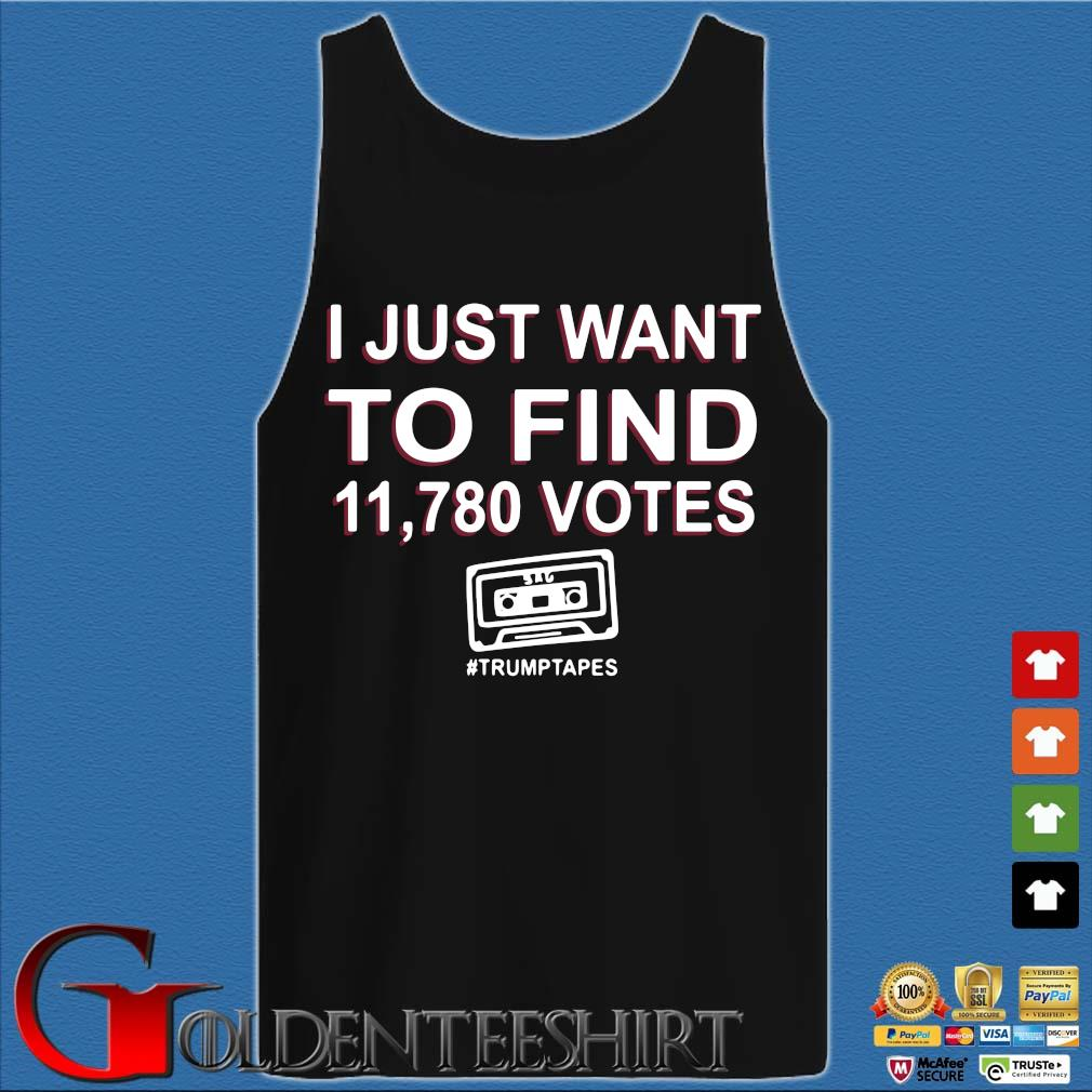 I just want to find 11.780 votes #Trumptapes s Tank top den