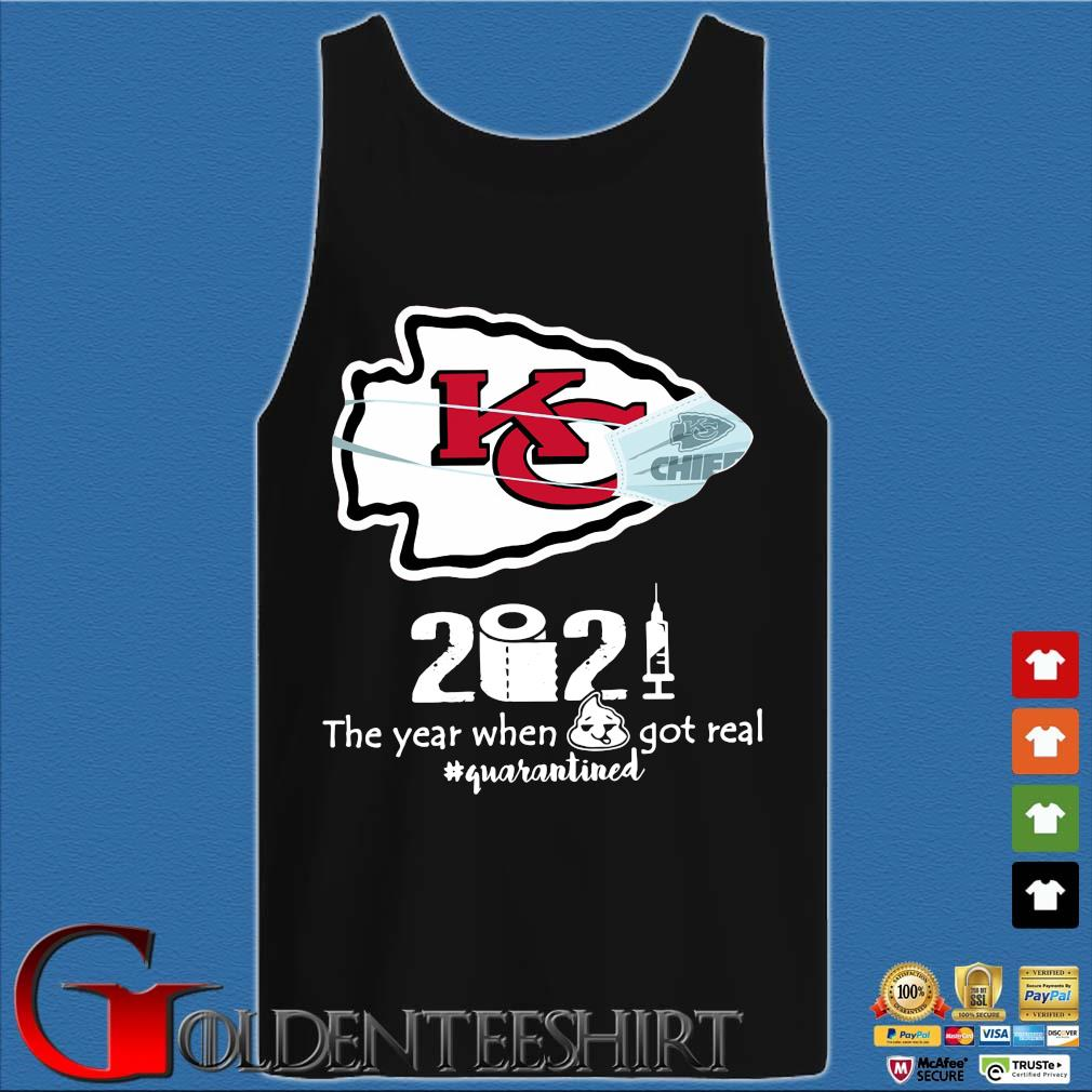 Kansas City Chiefs face mask 2021 toilet paper the year when got real #quanrantined s Tank top den