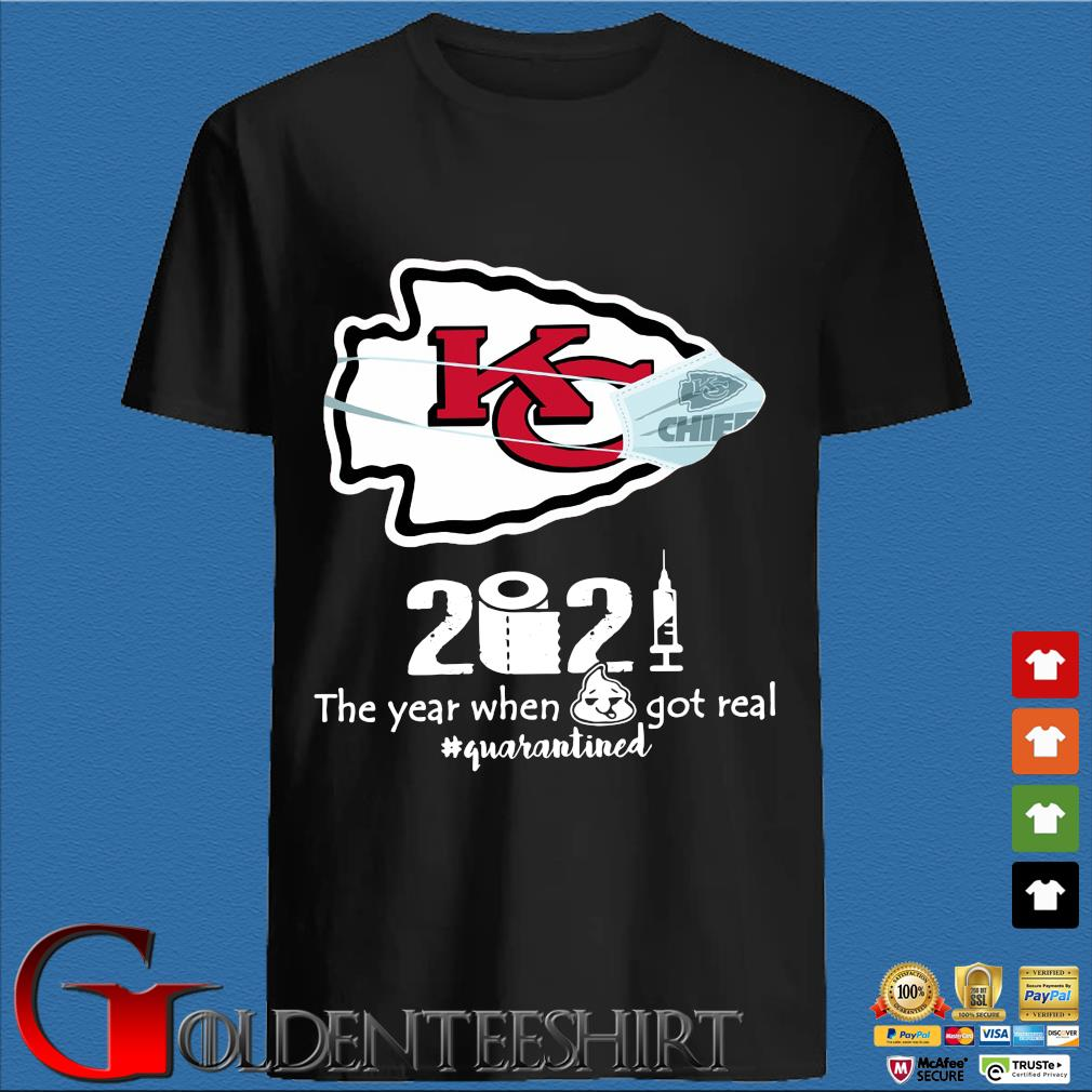 Kansas City Chiefs face mask 2021 toilet paper the year when got real #quanrantined shirt