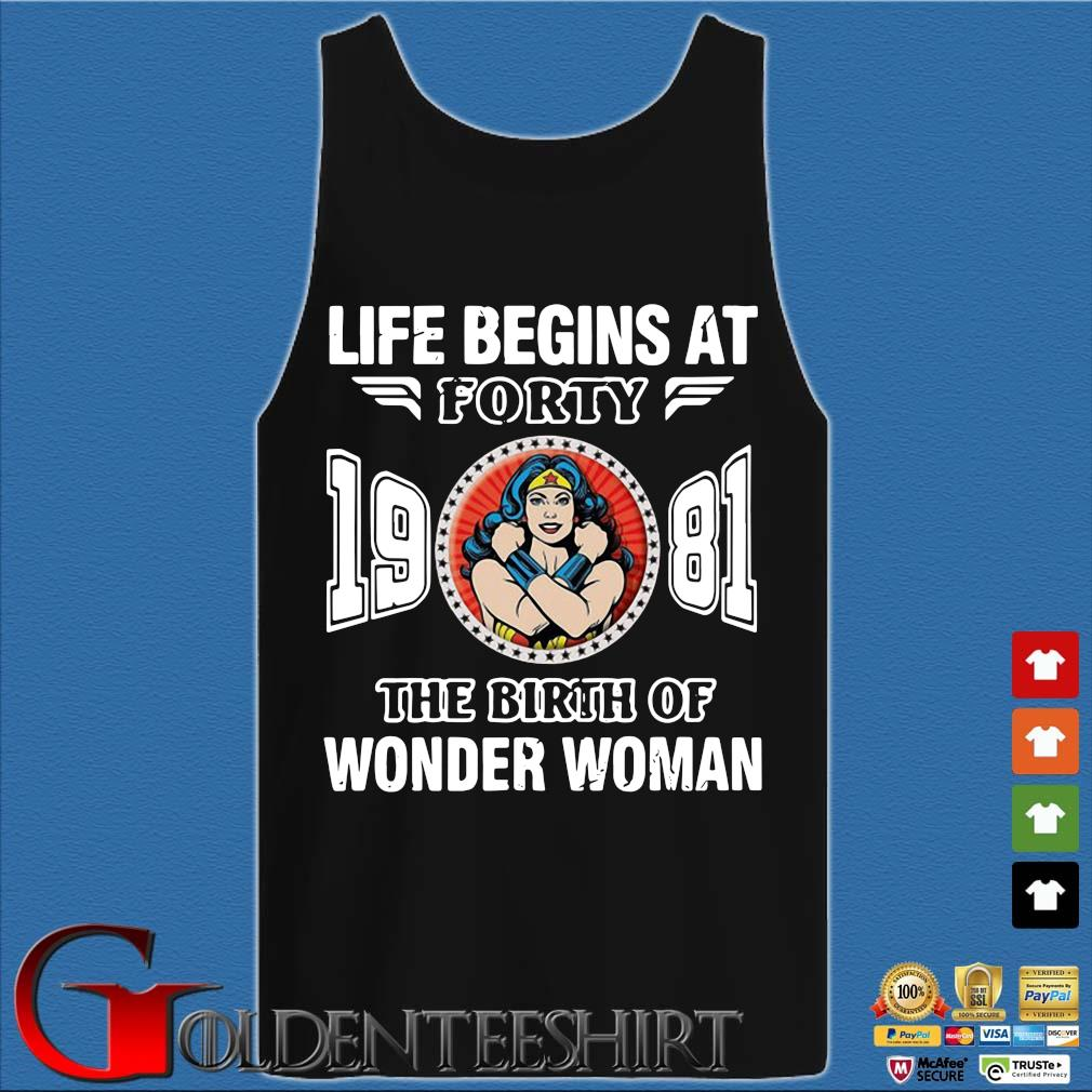Life begins at forty 19 81 the birth of Wonder Woman s Tank top den