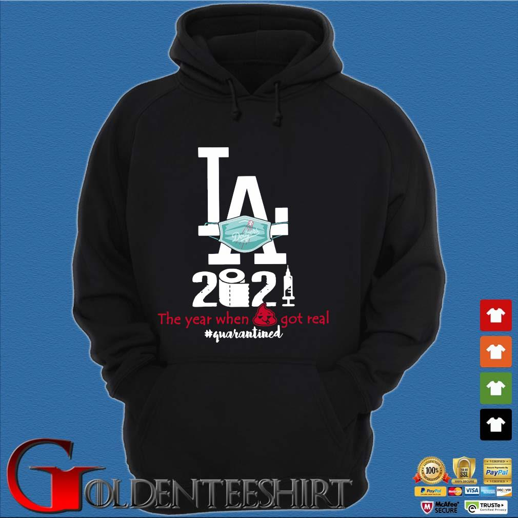 Los Angeles Dodgers face mask 2021 the year when got real #quarantined s Hoodie đen