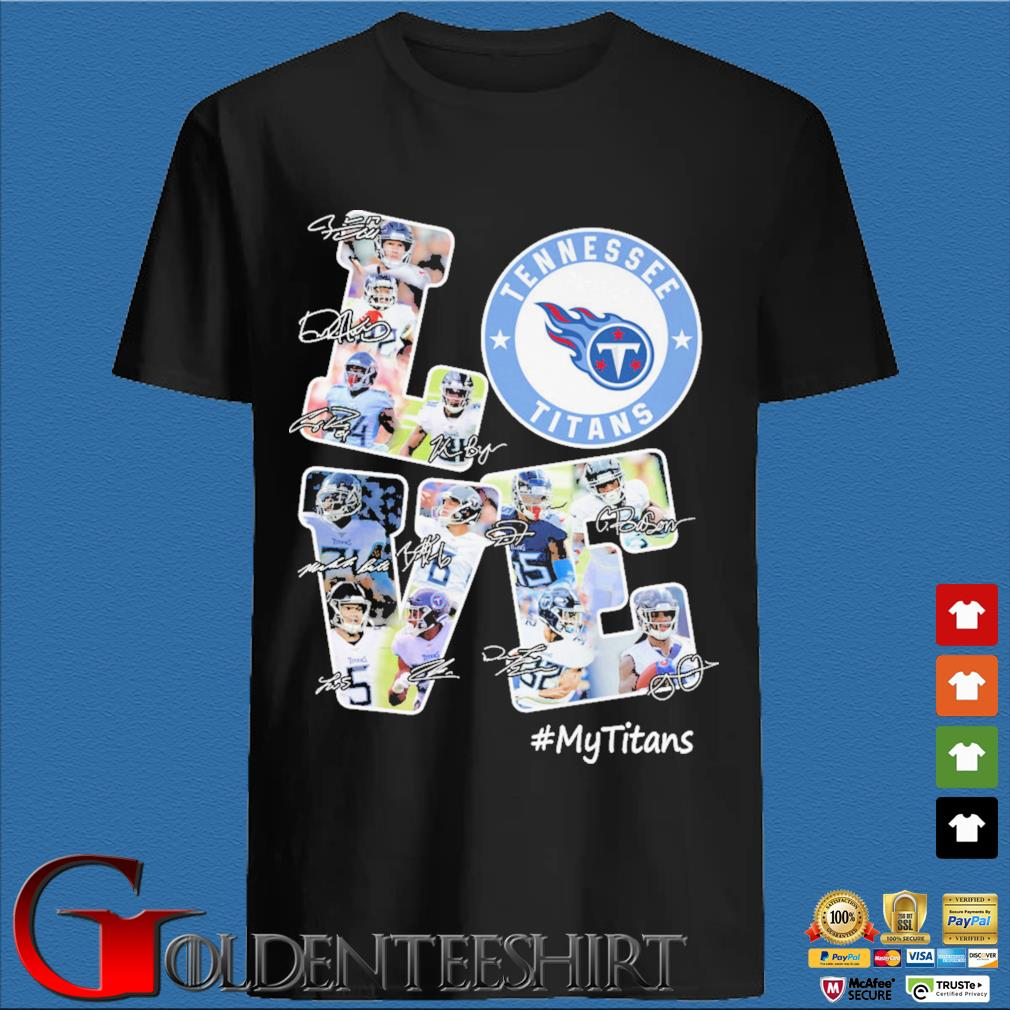 Love Tennessee Titans #Titans signatures shirt