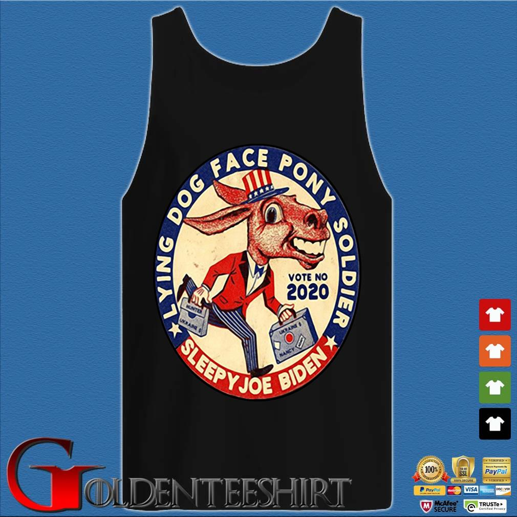 Lying dog face pony soldier sleepy Joe Biden vote no 2021 s Tank top den