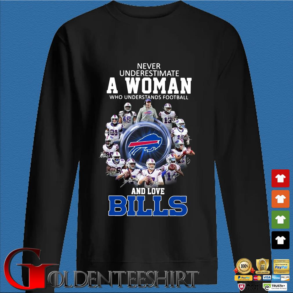 Never underestimate a woman who understands football and love Buffalo Bills signatures s Den Sweater